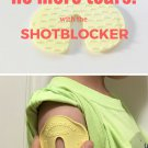 No More Tears with Shot Blocker   SHOT BLOCKER (Get 2 Shotblockers)