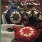 A Quilters Country Christmas More than 50 gift and home decorations for the holidays