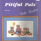Pitiful Pals – Book Four Teddy Bears to Cross Stitch