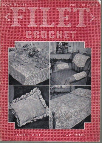 Vintage Filet Crochet Booklet by Clark's No. 193