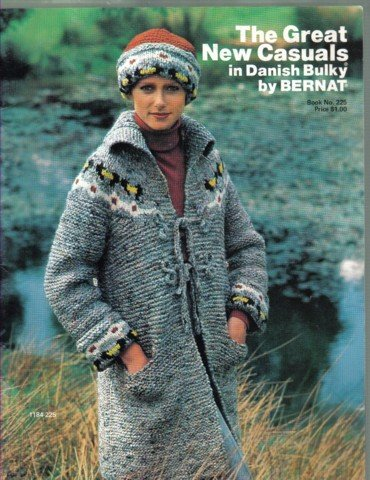 Bernat The Great New Casuals in Danish Bulky Book no 225 Knitting and Crochet Patterns