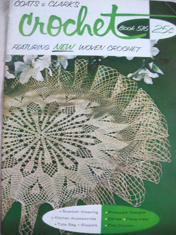 Vintage Coats and Clark's Crochet Book 516 Featuring New Woven Crochet