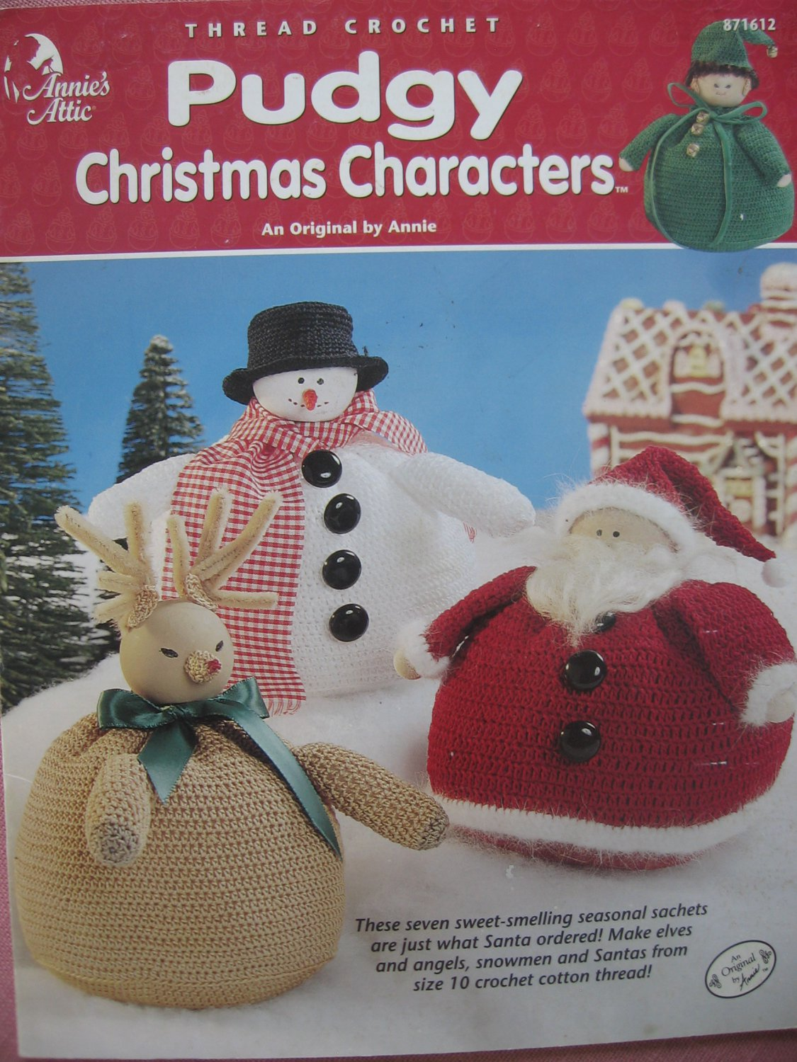 Pudgy Christmas Characters 7 Sachets Crochet Pattern by Annie's Attic