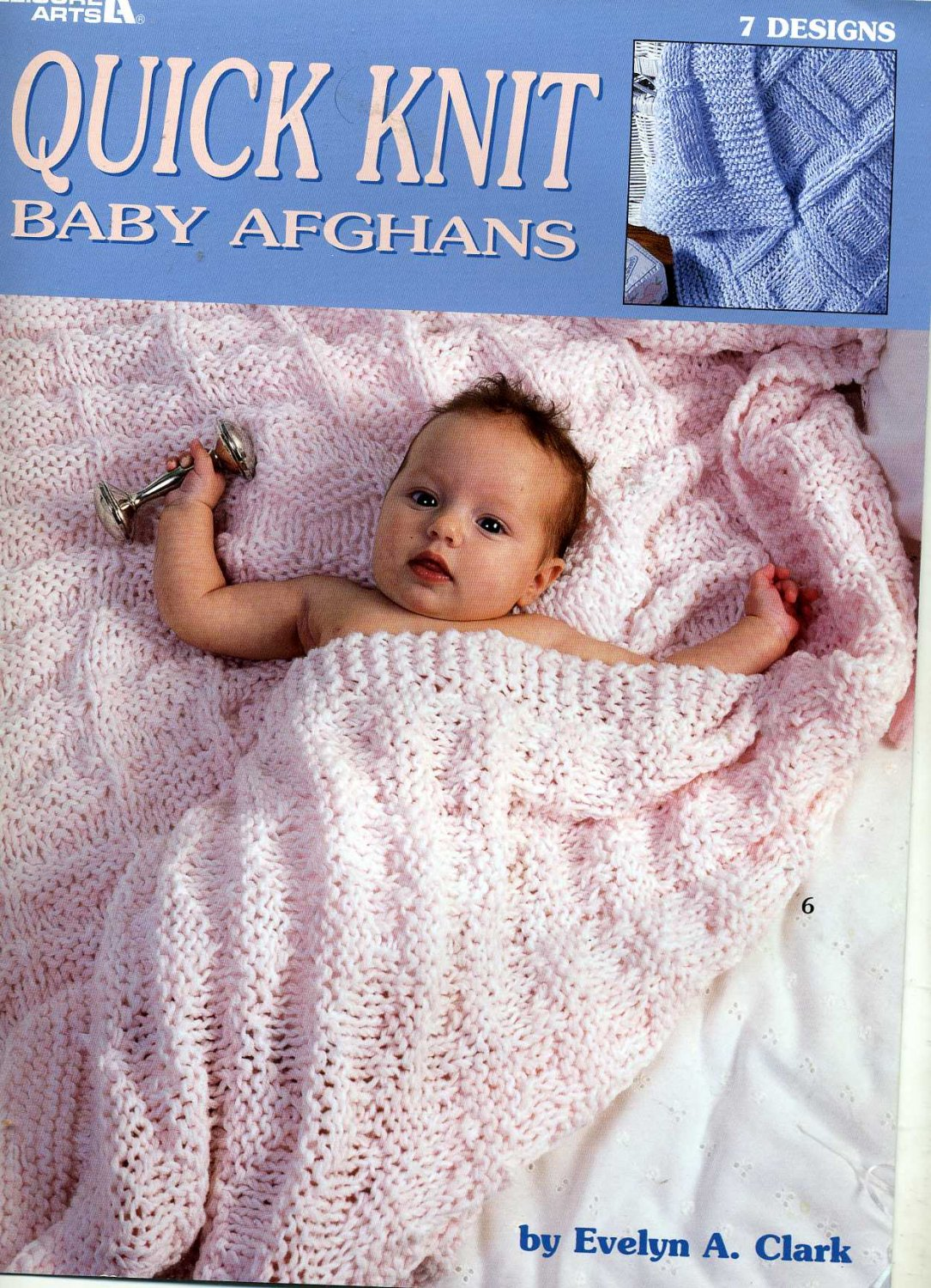 Quick Knit Baby Afghans - 7 Knitting Pattern Designs