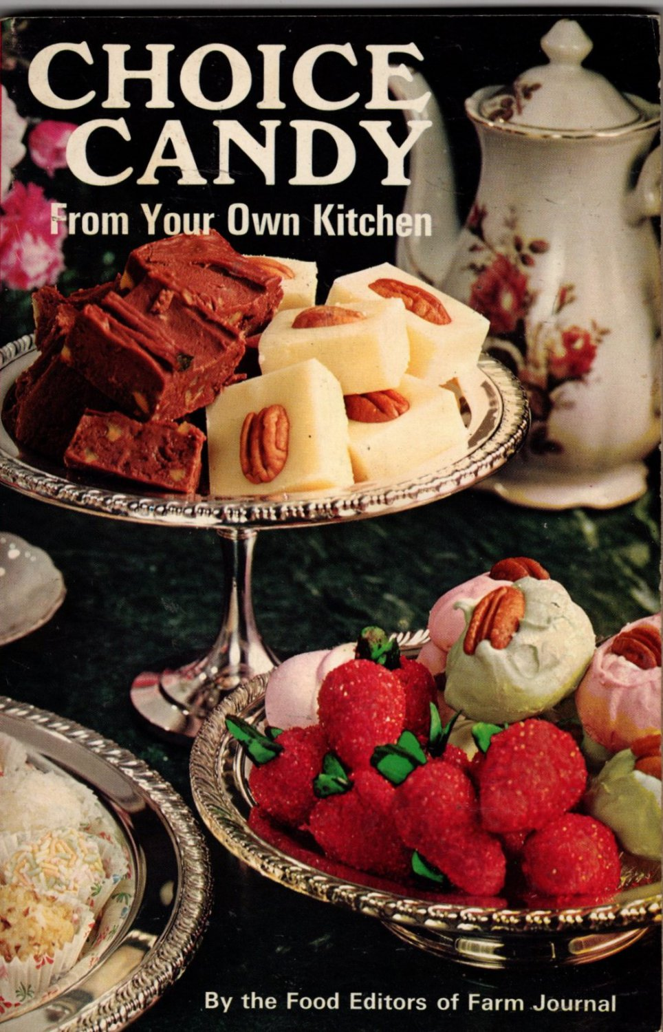 Choice Candy From Your Own Kitchen 1971