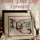 From This Day Forward    Counted  Cross Stitch Pattern   By Paula Vaughan
