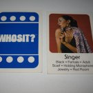 1976 Whosit? Board Game Piece: Singer blue Character Card