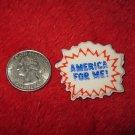 1970's American USA Refrigerator Magnet: America For Me!