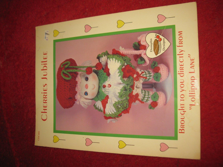 1984 Lollipop Lane 'Dumplin Designs' Doll pattern folder #CDC405: Cherries Jubilee