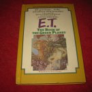 1985 E.T. The Book of the Green Planet - by William Kotzwinkle - Hardcover