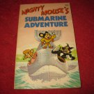 1981 Mighty Mouse's: Submarine Adventure- paperback