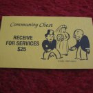 2004 Monopoly Board Game Piece: Recieve for Services Community Chest Card