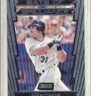 (b-32) 2000 Stadium Club Bats of Brilliance #BB7 Mike Piazza
