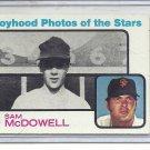 (b-31) 1973 Topps #342:Sam McDowell - Factory Error - Blue Ink Smeared