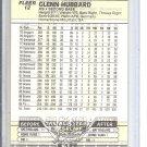 (b-30) 1989 Fleer #12: Glenn Hubbard - Factory Error- Double Printed Back Image