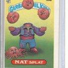 (B-1) 1987 Garbage Pail Kids #368a: Nat Splat