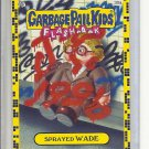 (B-1) 2011 Garbage Pail Kids Flashback #30a: Sprayed Wade - Yellow Border