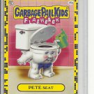 (B-1) 2011 Garbage Pail Kids Flashback #45a: Pete Seat - Yellow Border