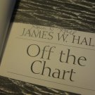 (BK-1) 2003 Off the Chart - James W. Hall - 1st Ed. Signed on title page!