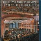 Cleveland Orchestra - Centennial Celebration - Blu-Ray