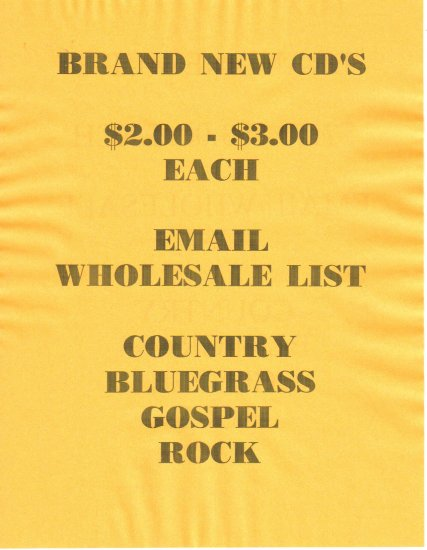Wholesale CD List. $2.00 to $3.00 CD's, Country, Bluegrass, Gospel, Rock.