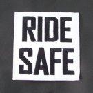 RIDE SAFE SAFETY PATCH FOR BIKER MOTORCYCLE JACKET VEST NEW