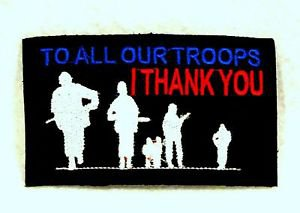 To all our troops I thank 4� inch Small Badge for Biker Vest Motorcycle Patch
