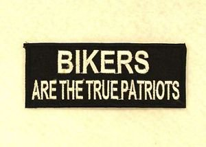 Bikers are the True Patriots Small Badge for Biker Vest Jacket Motorcycle Patch