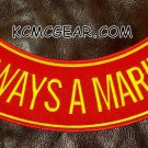 ALWAYS A MARINE Yellow on Red Back Patch Bottom Rocker for Biker Veteran Vest10""
