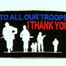 To all our troops I thank you Small Badge Biker Vest Motorcycle Patch