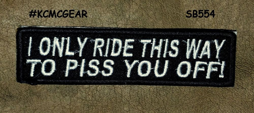 I ONLY RIDE THIS WAY Small Badge for Biker Vest Jacket Motorcycle Patch