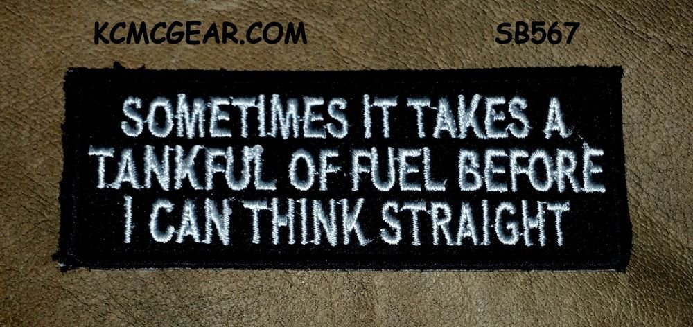 SOMETIMES IT TAKE A TANK FULL Small Badge for Biker Vest Jacket Motorcycle Patch