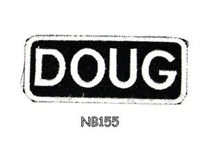 DOUG Name Tag Patch Iron or sew on for Shirt Jacket Vest New BIKER Patches