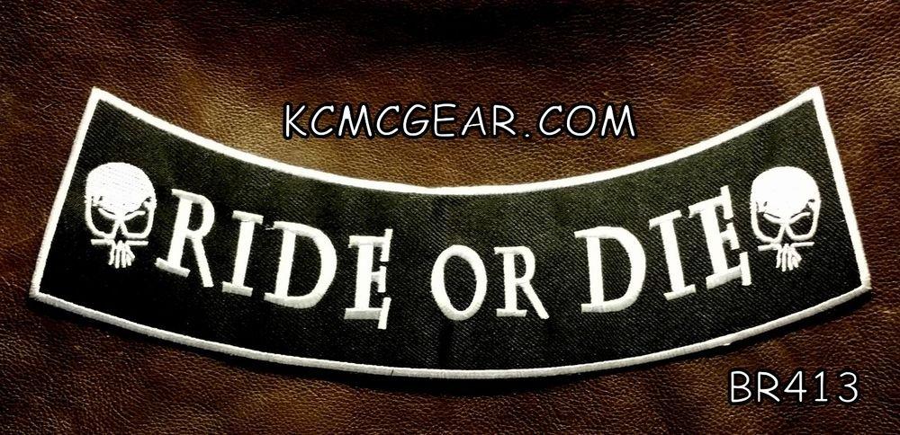 """RIDE OR DIE SKULLS  Back Patch Bottom Rocker for Biker Veteran Vest Jacket 10"""""""