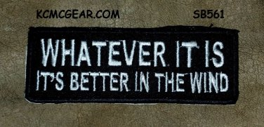 WHATEVER IT IS White on Black Small Badge for Biker Vest Jacket Motorcycle Patch