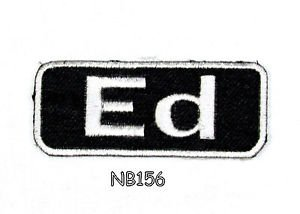 ED Name Tag Patch Iron or sew on for Shirt Jacket Vest New BIKER Patches