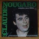 Claude Nougaro – Cécile Ma Fille vinyl LP album France