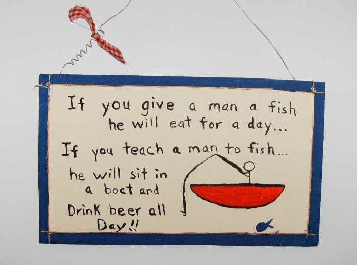 you can give a man to fish...