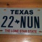 Texas vanity 22 NUN license plate Church Cloister Religion Christ Jesus Convent