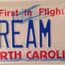 North Carolina vanity DREAM 2 license plate Boat Classic Auto Muscle Car Plane