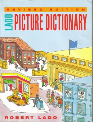 Lado Picture Dictionary by Robert Lado