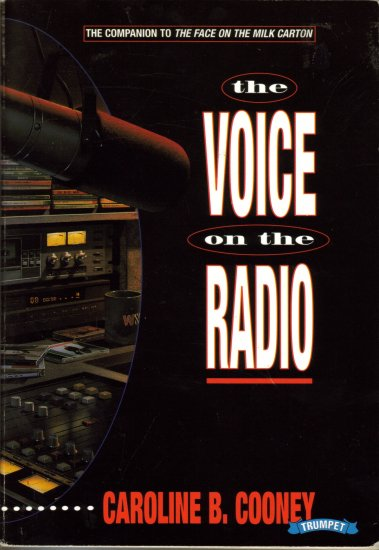 The Voice On The Radio by Caroline B. Cooney