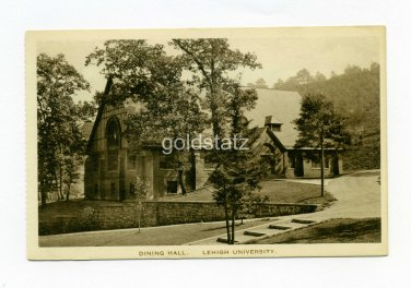 Dining Hall Lehigh University Bethlehem Pennsylvania postcard