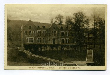 Drown Memorial Hall Lehigh University Bethlehem Pennsylvania postcard