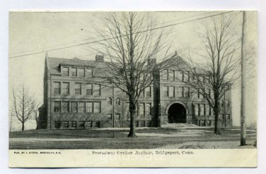 Protestant Orphan Asylum Bridgeport Connecticut postcard