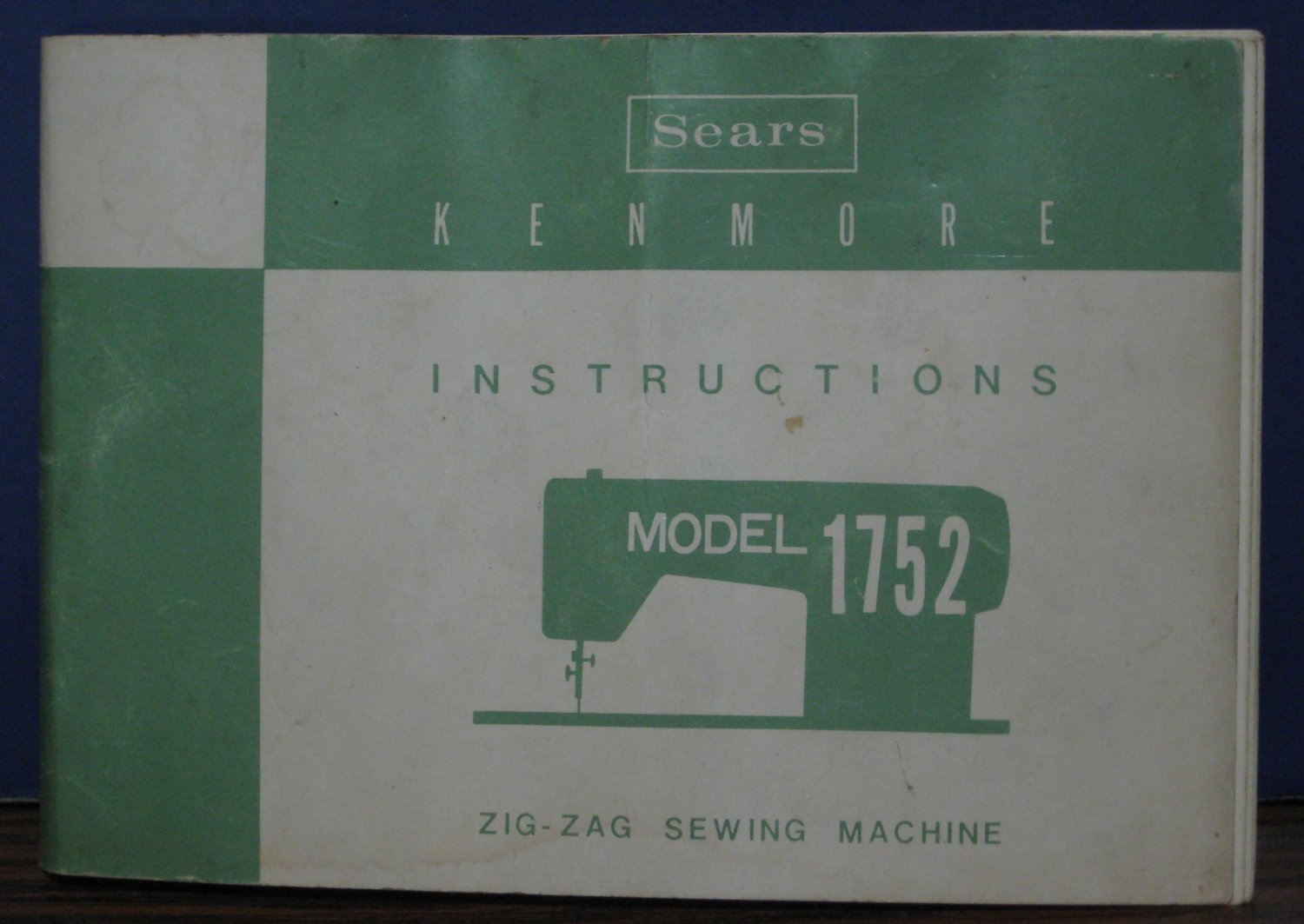 Sears Kenmore Zig Zag Sewing Machine Model 1752 Instructions Book 1969 Vintage