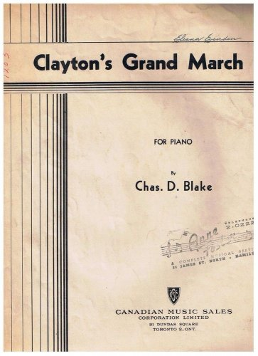 Clayton's Grand March Sheet Music Chas Blake
