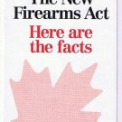 New Firearms Act Guns Canada Department of Justice Here Are The Facts circa 2002