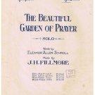 The Beautiful Garden Of Prayer Sheet Music Eleanor Schroll J H Fillmore