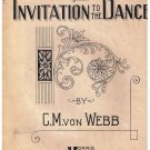 Invitation To The Dance Sheet Music C M von Webb